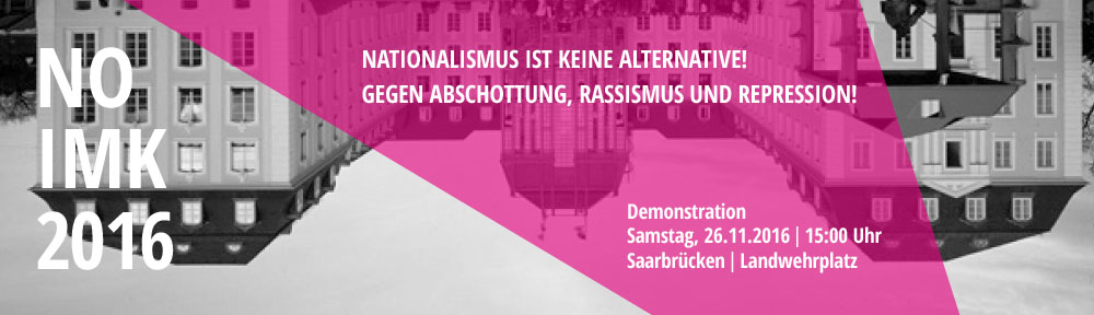 NO IMK 2016 – Nationalismus ist keine Alternative